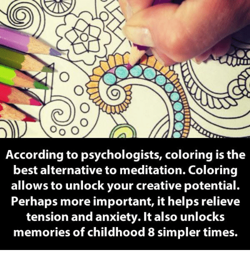 Memes Anxiety And Best OO O According To Psychologists Coloring Is The