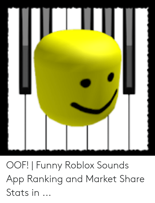OOF! | Funny Roblox Sounds App Ranking and Market Share Stats in