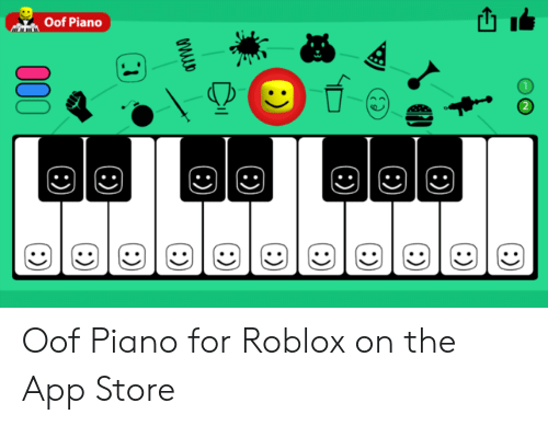 Roblox Piano Memes Oof Piano 2 Oof Piano For Roblox On The App Store App Store Meme On Me Me