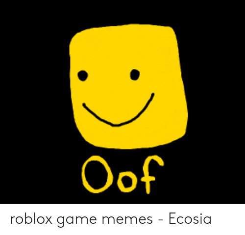 Oof Roblox With Images Roblox Funny Roblox Roblox Memes