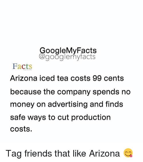ooglemy facts google my facts facts arizona iced tea costs 99 cents
