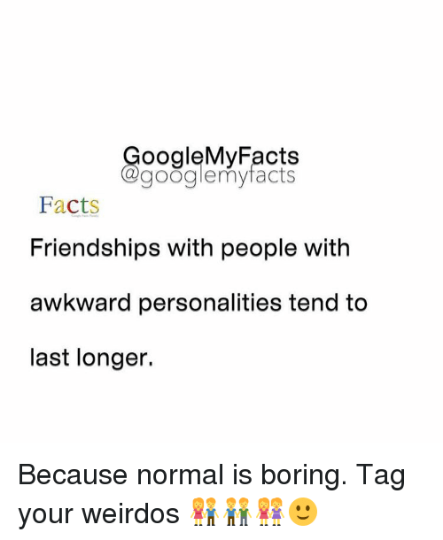 bored facts and google ooglemy facts google my facts facts friendships with people
