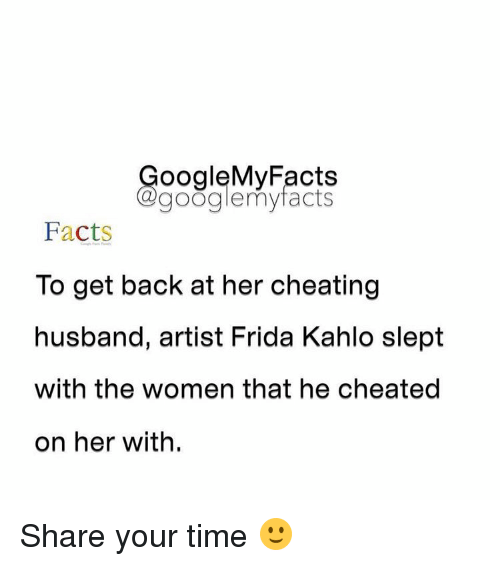oogleMy Facts Google My Facts Facts to Get Back at Her
