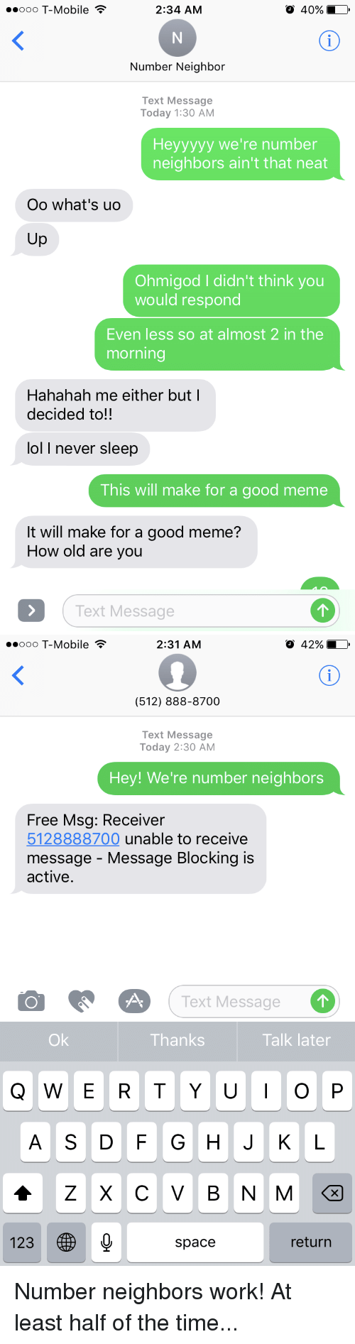 Ooo T-Mobile 234 AM 40% Number Neighbor Text Message Today 130 AM