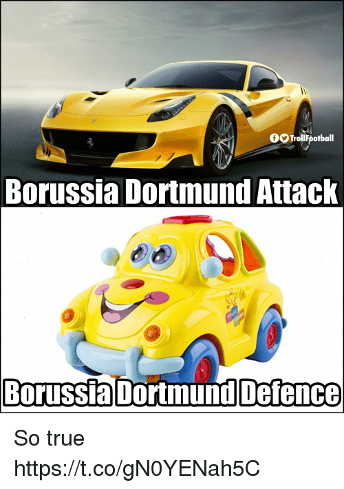 Memes, True, and Borussia Dortmund: OOTroll potball  Borussia Dortmund Attack  Borussia Dortmund Defence So true https://t.co/gN0YENah5C