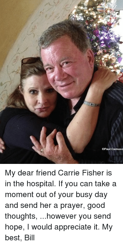 carrie fisher memes and hospital opaul camuso my dear friend carrie fisher is