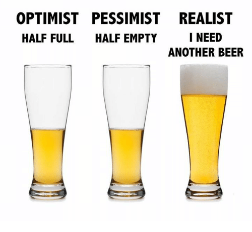 optimist-pessimist-realist-i-need-half-full-half-empty-another-6131074 - Optimist vs Pessimist - Tira-Pasagad | Saksak-Sinagol