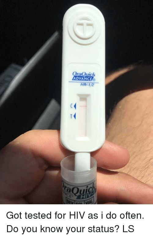 OraQuick ADVANCE HN-12 Got Tested for HIV as I Do Often Do