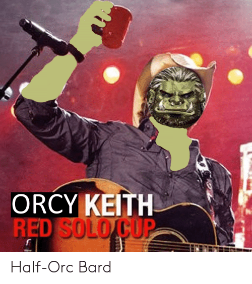 ORCY KEITH Half-Orc Bard | DnD Meme on ME ME