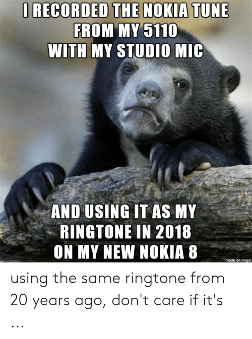 ORECORDED THE NOKIA TUNE FROM MY 5110 WITH MY STUDIO MIC AND