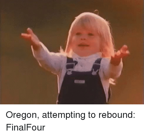 Sports, Oregon, and Rebound: Oregon, attempting to rebound: FinalFour