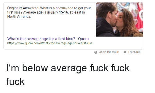 when is the appropriate age to have your first kiss