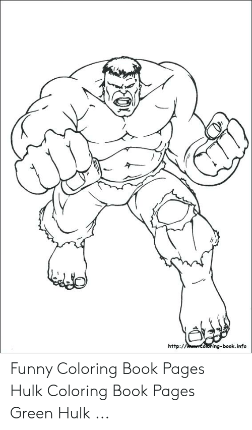 Oring-Bookinfo Http Funny Coloring Book Pages Hulk Coloring ...