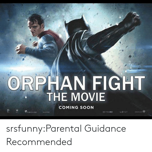 ORPHAN FIGHT THE MOVIE COMING SOON srsfunnyParental Guidance