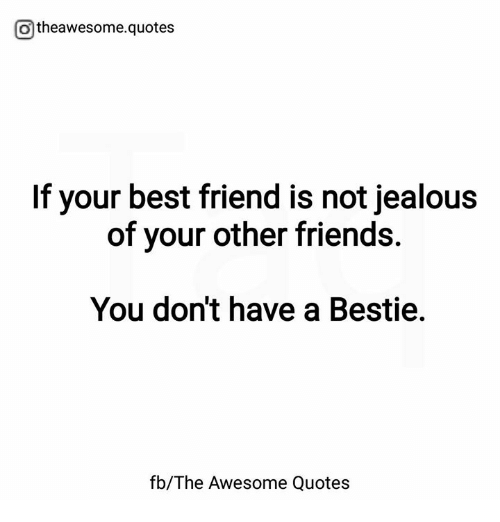 Jealous best friend quotes
