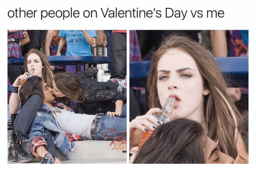 Valentine's Day, Day, and Valentines: other people on Valentine's Day vs me  El