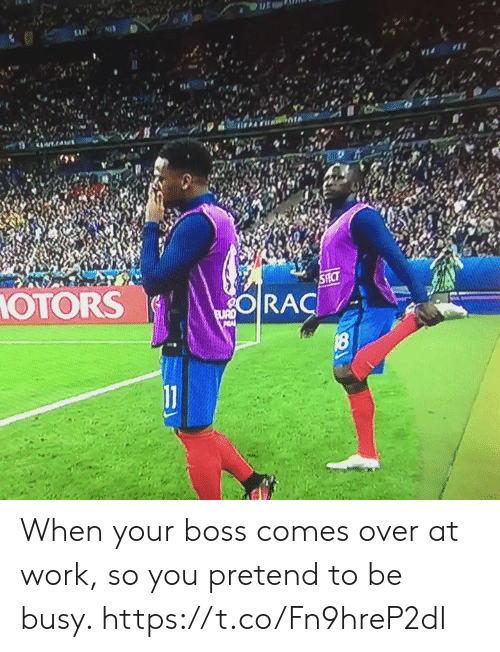 Soccer, Work, and Boss: OTORS When your boss comes over at work, so you pretend to be busy. https://t.co/Fn9hreP2dI