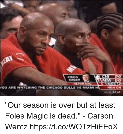 "Football, Nfl, and Sports: OU AGE WATCHING THE CNICAGO DULLS VS MIAMI ""Our season is over but at least Foles Magic is dead."" - Carson Wentz https://t.co/WQTzHiFEoX"