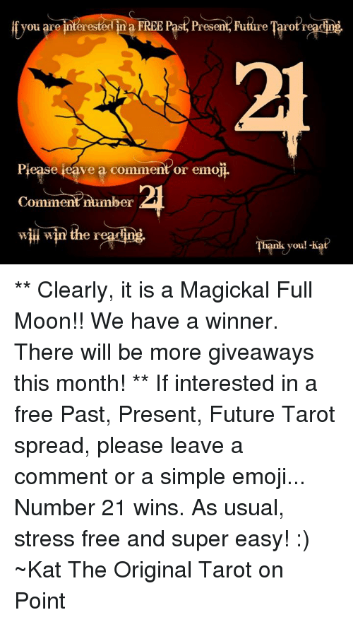 Ou Are Interes a FREE Past Present Future Tarot'readil Piease Teave