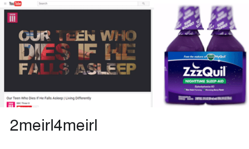 Ouren Who Fal Asleep Zzzquil Nighttime Sleep Aid Our Teen Hdies If