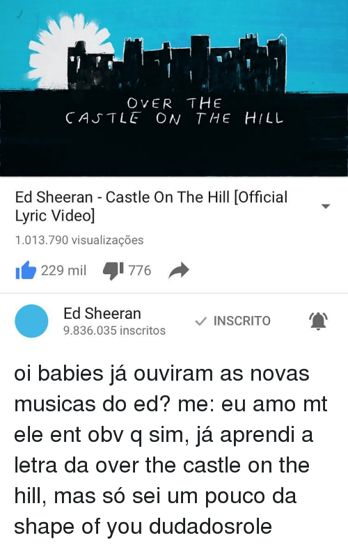 OVER THE CATTLE ON THE HILL Ed Sheeran Castle on the Hill