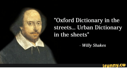 Oxford Dictionary in the Streets Urban Dictionary in the Sheets ...
