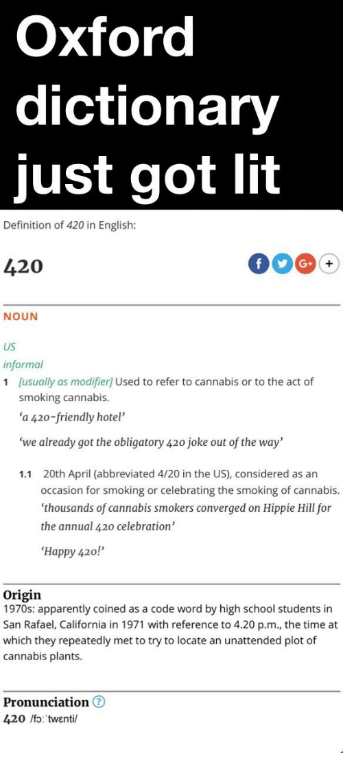 oxford dictionary just got lit definition of 420 in english 17432352 oxford dictionary just got lit definition of 420 in english 420 noun