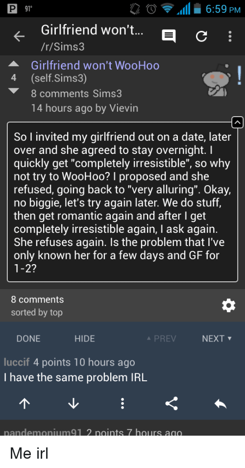 Girlfriend wont be back for hours