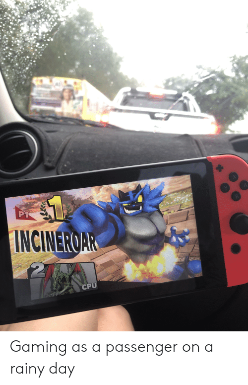 P1 INCINEROAR CPU Gaming as a Passenger on a Rainy Day | Gaming Meme