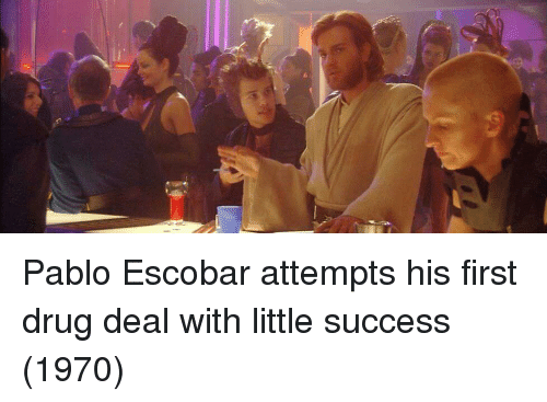 Pablo Escobar, Success, and Drug: Pablo Escobar attempts his first drug deal with little success (1970)