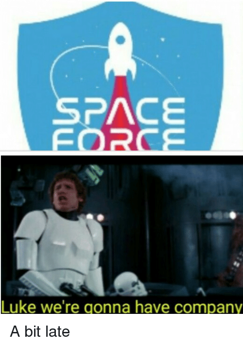 Pace Luke Were Gonna Have Company Funny Meme On Meme
