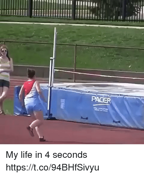 Life, Pacer, and Hood: PACER My life in 4 seconds  https://t.co/94BHfSivyu
