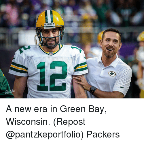 Memes, Packers, and Wisconsin: PACKERS A new era in Green Bay, Wisconsin. (Repost @pantzkeportfolio) Packers