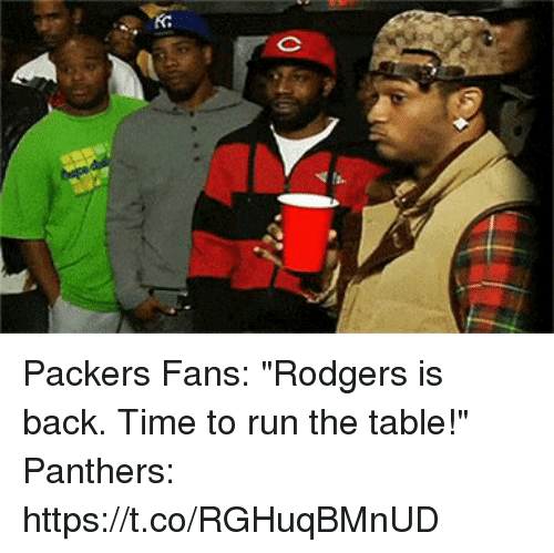 "Football, Nfl, and Run: Packers Fans: ""Rodgers is back. Time to run the table!""   Panthers: https://t.co/RGHuqBMnUD"