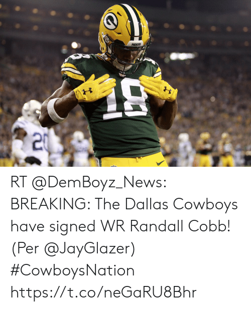 Dallas Cowboys, Memes, and News: PACKERS RT @DemBoyz_News: BREAKING: The Dallas Cowboys have signed WR Randall Cobb! (Per @JayGlazer) #CowboysNation https://t.co/neGaRU8Bhr