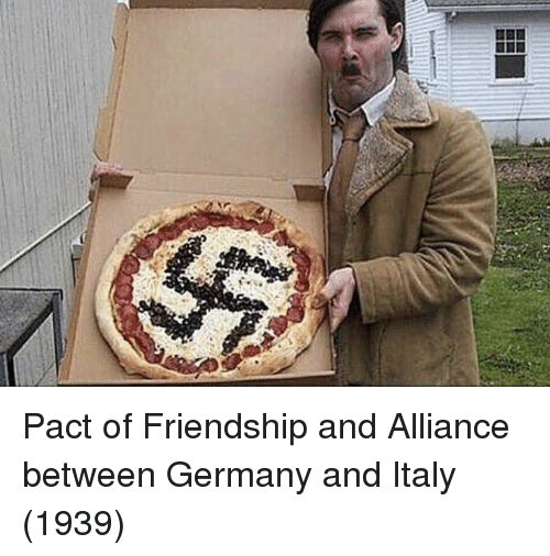 Germany, Italy, and Friendship: Pact of Friendship and Alliance between Germany and Italy (1939)