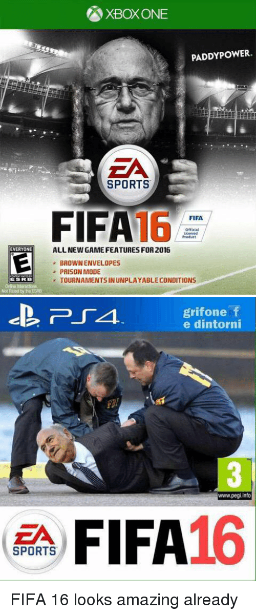 Fifa, Soccer, and Sports: PADDY POWER.  SPORTS  FIFA  16  FIFA.  Official  Licensed  ALLNEWGAMEFEATURES FOR2016  EVERYONE  BROWNENVELOPES  PRISON MODE  TOURNAMENTSINUNPLAYABLE CONDITIONS  Not Rated bythe ESRB   grifone f  e dintorni  www.pegi,info  FIFA16  SPORTS FIFA 16 looks amazing already