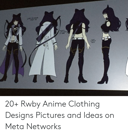Padis 20+ Rwby Anime Clothing Designs Pictures and Ideas on ...