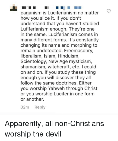Paganism Is Luciferianism No Matter How You Slice It if You