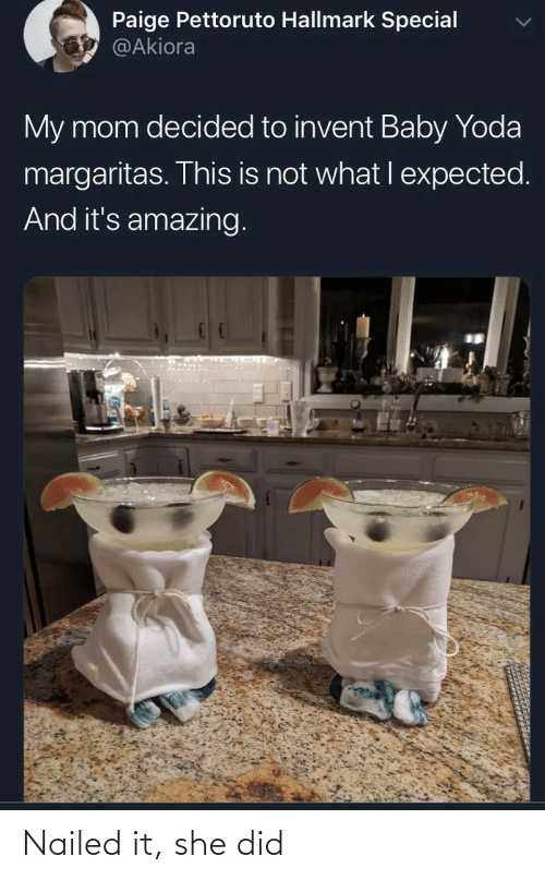 Yoda, Hallmark, and Amazing: Paige Pettoruto Hallmark Special  @Akiora  My mom decided to invent Baby Yoda  margaritas. This is not what I expected.  And it's amazing. Nailed it, she did