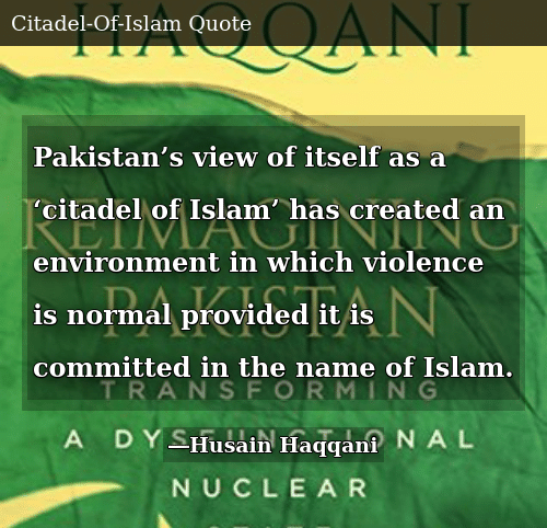 Pakistan's View of Itself as a 'citadel of Islam' Has