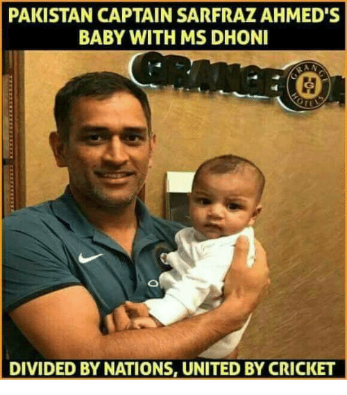 Memes, Cricket, and Pakistan: PAKISTAN CAPTAIN SARFRAZ AHMED'S  BABY WITH MS DHONI  DIVIDED BY NATIONS, UNITED BY CRICKET