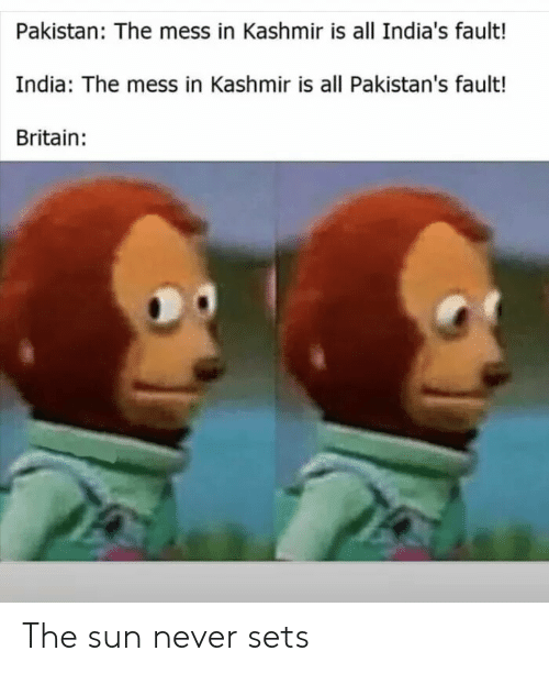 Pakistan the Mess in Kashmir Is All India's Fault India the