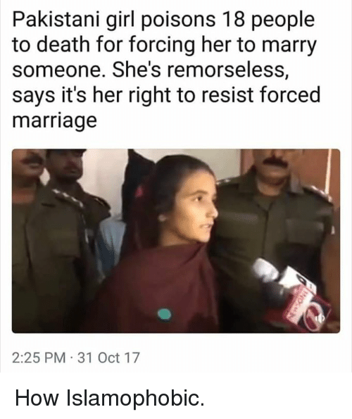 pakistani girl poisons 18 people to death for forcing her 28767210 pakistani girl poisons 18 people to death for forcing her to marry,Marriage Meme For Her