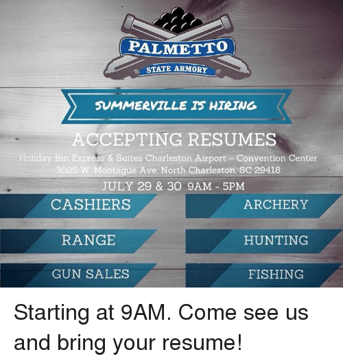 PALMETTO STATE ARMORY a SUMMERVILLE HIRING ACCEPTING RESUMES Holiday ...
