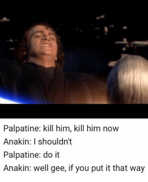 Adults Dating Are We Gonna Do It Meme Palpatine Star
