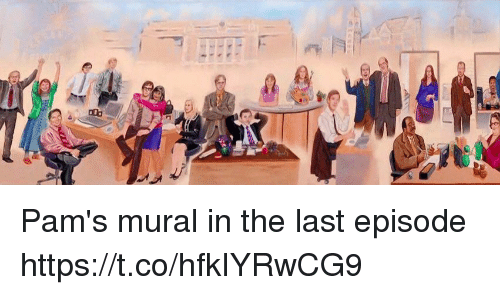 Episode, Last, and The: Pam's mural in the last episode https://t.co/hfkIYRwCG9