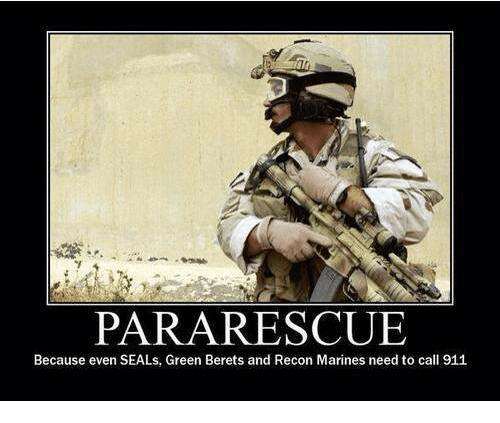 Rescue Green Jeep >> PARA RESCUE Because Even SEALs Green Berets and Recon Marines Need to Call 911   Marines Meme on ...