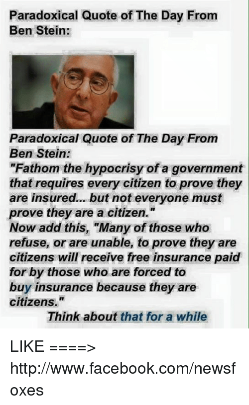 Citizens Insurance Quote Impressive Paradoxical Quote Of The Day From Ben Stein Paradoxical Quote Of