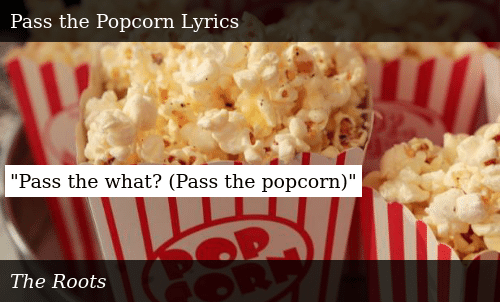 Pass the What? Pass the Popcorn | Meme on ME ME